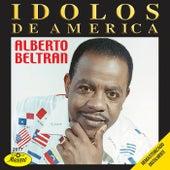 Idolos De America by Alberto Beltran