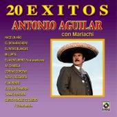 20 Exitos by Antonio Aguilar