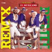 Remix by Mi Banda El Mexicano