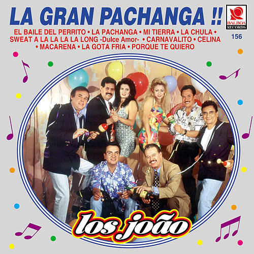 Play & Download La Gran Pachanga by Los Joao | Napster