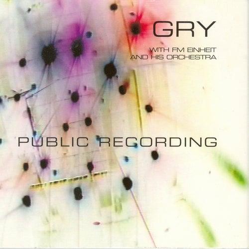 Public Recording & Touch Of E! by FM Einheit