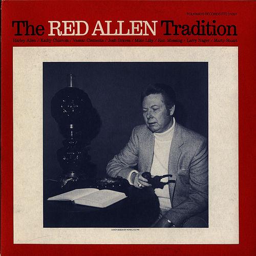 The Red Allen Tradition by Harley 'Red' Allen