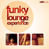 Funky Lounge Experience by Various Artists