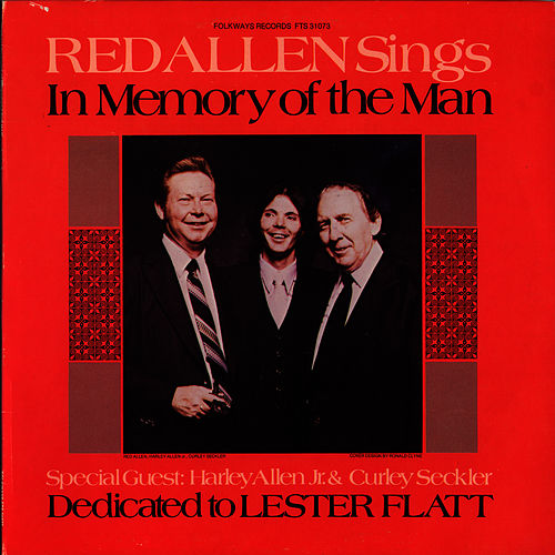 Play & Download In Memory of the Man: Dedicated to Lester Flatt by Harley 'Red' Allen | Napster