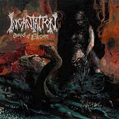 Dirges Of Elysium by Incantation