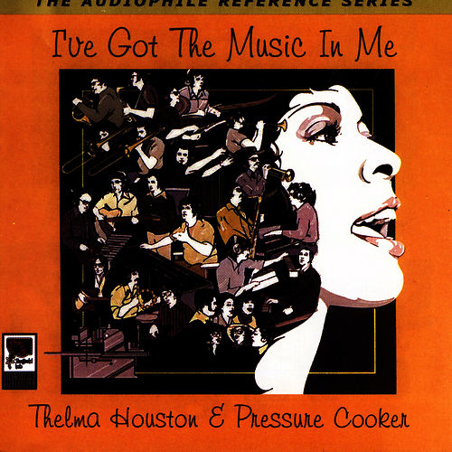 Play & Download I've Got The Music In Me by Thelma Houston | Napster