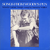 Play & Download Songs from Woody's Pen by Sammy Walker | Napster