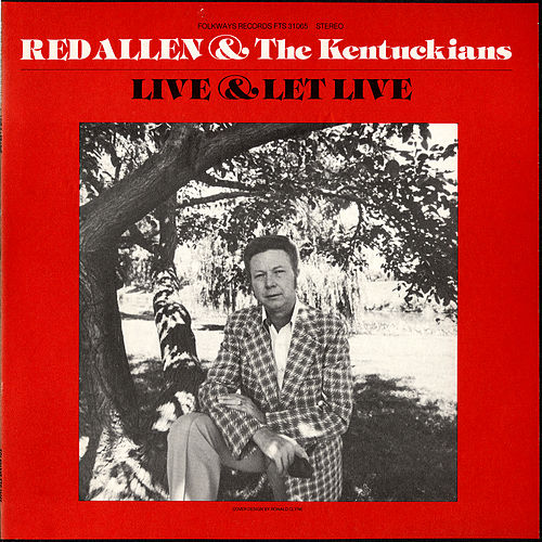 Live and Let Live by Harley 'Red' Allen