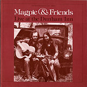 Play & Download Live at the Dunham Inn by Magpie | Napster
