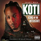 Play & Download King Of The Interstate by Shady Nate | Napster