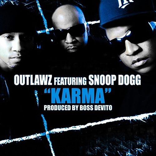 Play & Download Karma (feat. Snoop Dogg) - Single by Outlawz | Napster