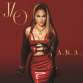 Play & Download A.K.A. by Jennifer Lopez | Napster