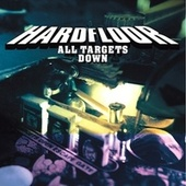 Play & Download All Targets Down by Hardfloor | Napster