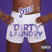 Dirty Laundry, Vol. 2 by S'Killit