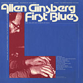Play & Download First Blues: Rags, Ballads and Harmonium Songs by Allen Ginsberg | Napster