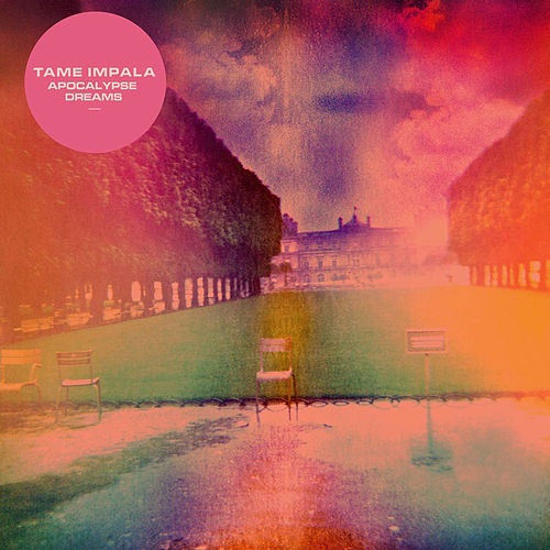 Play & Download Apocalypse Dreams by Tame Impala | Napster
