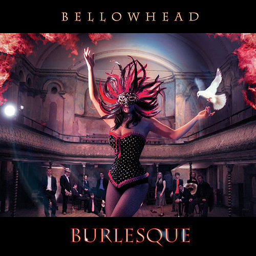 Play & Download Burlesque by Bellowhead | Napster