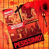 Play & Download Pesissimo by Skiantos | Napster