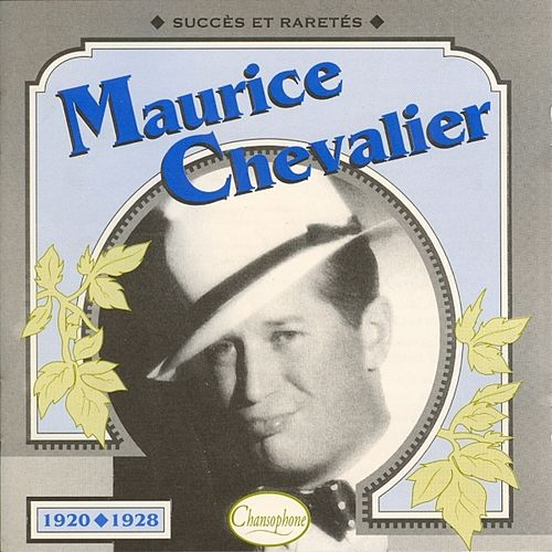 1920/1928 by Maurice Chevalier