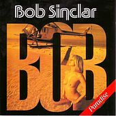Play & Download Paradise by Bob Sinclar | Napster