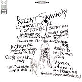 Recent Stravinsky Conducted by the Composer by Igor Stravinsky