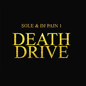 Play & Download Death Drive by Sole | Napster