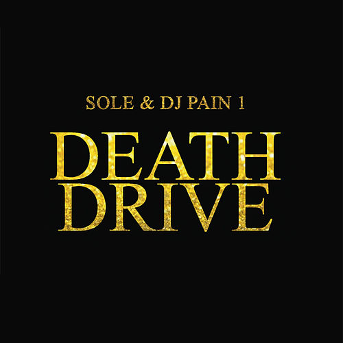 Death Drive by Sole