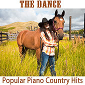 Play & Download The Dance: Popular Piano Country Hits by The O'Neill Brothers Group | Napster