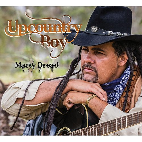 Play & Download Upcountry Boy by Marty Dread | Napster