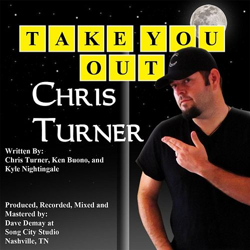 Take You Out by Chris Turner