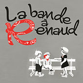 Play & Download La Bande A Renaud by Various Artists | Napster