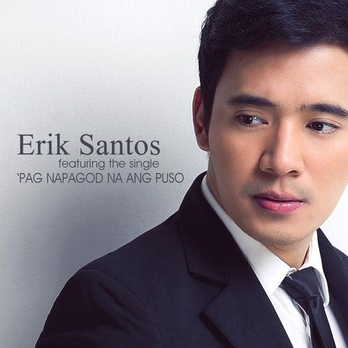 Pag Napagod Na Ang Puso - Single by Erik Santos