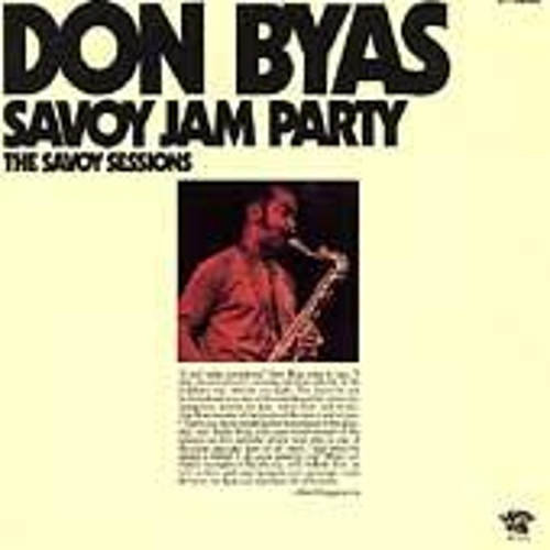 Play & Download Savoy Jam Party: The Savoy Sessions by Don Byas | Napster