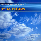 Play & Download Best of New Age Collection Vol.10 - Ocean Dreams by Various Artists | Napster