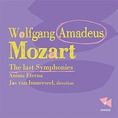 Play & Download Mozart: The Last Sympbonies by Anima Eterna Orchestra | Napster