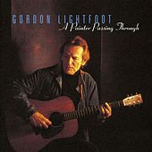 Play & Download A Painter Passing Through by Gordon Lightfoot | Napster