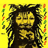 Play & Download United Dreadlocks Vol. 1 by Various Artists | Napster
