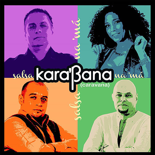 Salsa Na'ma by Kara'bana