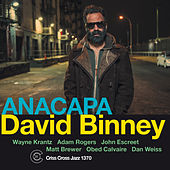 Play & Download Anacapa by David Binney | Napster