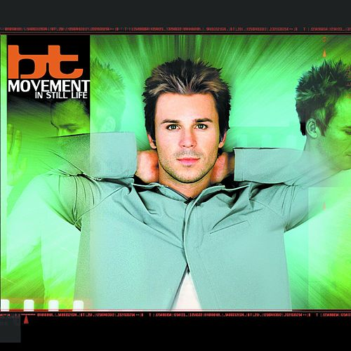 Play & Download Movement in Still Life by BT | Napster