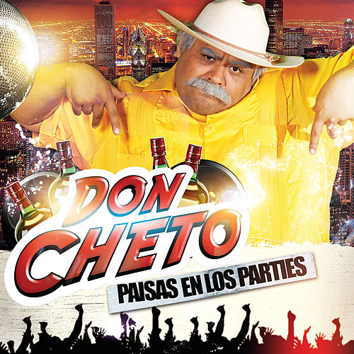 Play & Download Paisas en los Parties by Don Cheto | Napster