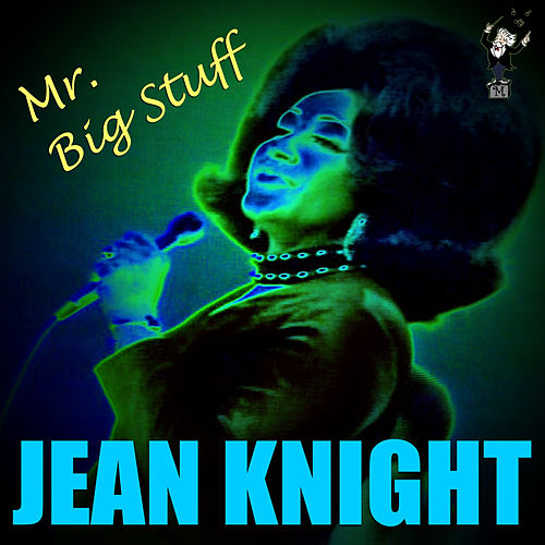 Play & Download Mr. Big Stuff (Live) by Jean Knight | Napster