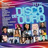 Play & Download Disco de Ouro 14-15 by Various Artists | Napster