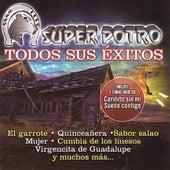 Todos Sus Exitos by Super Potro
