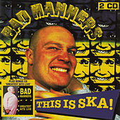 Play & Download This Is Ska! / Greatest Hits Live by Bad Manners | Napster