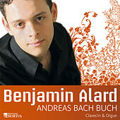 Play & Download Andreas Bach Buch: Florilegium by Benjamin Alard | Napster