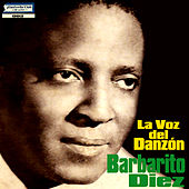 Play & Download La Voz del Danzón: Barbarito Diez - Ep by Barbarito Diez | Napster