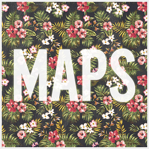 Play & Download Maps by Maroon 5 | Napster