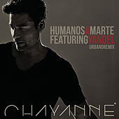 Play & Download Humanos a Marte by Chayanne | Napster