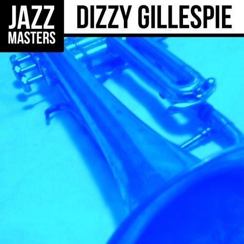 Jazz Masters: Dizzy Gillespie by Dizzy Gillespie